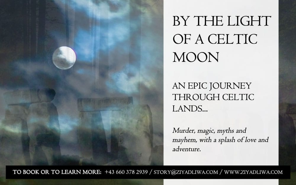 By the Light of a Celtic Moon | Innsbruck Storytelling | Ziyadliwa | English