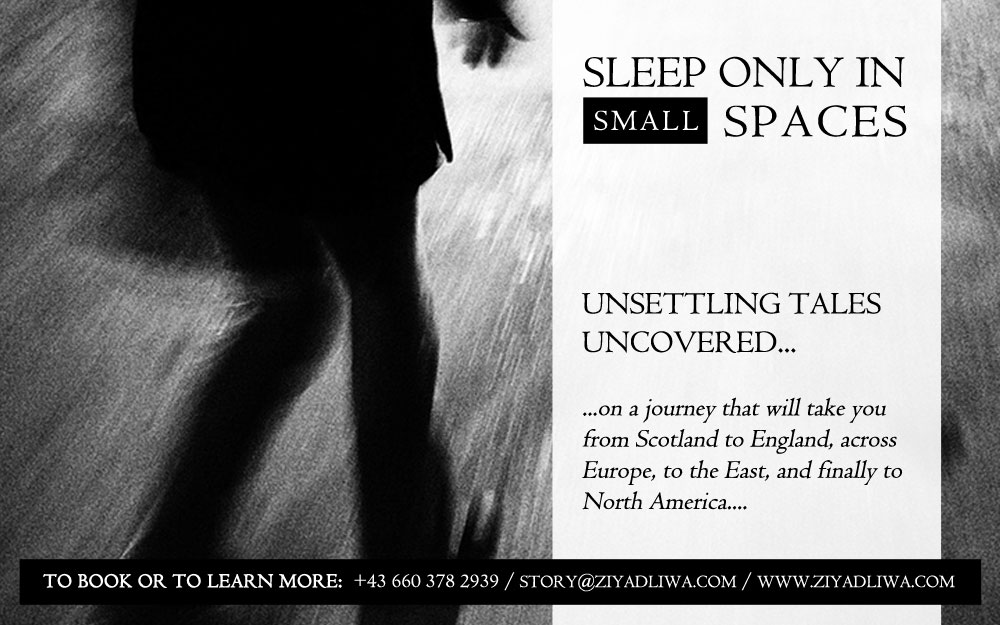 Sleep Only in Small Spaces | Innsbruck Storytelling | Ziyadliwa | English