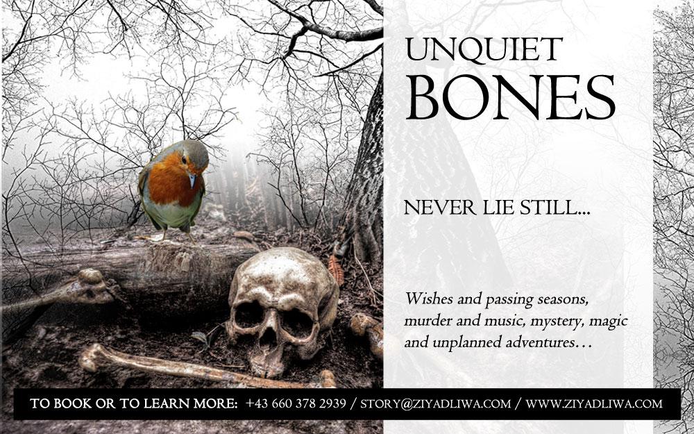 Unquiet Bones | Innsbruck Storytelling | Ziyadliwa | English